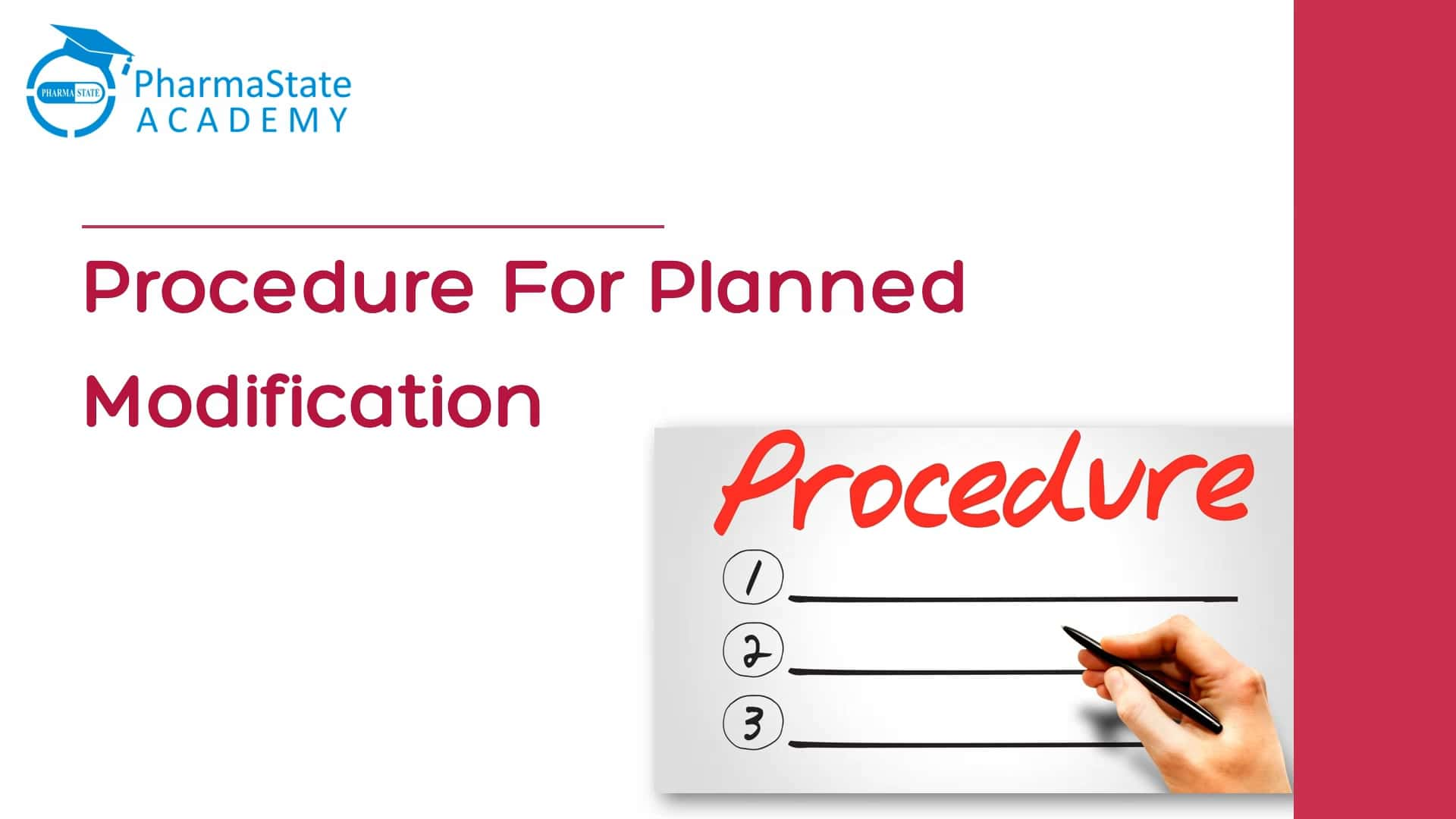 Procedure for Planned Modification