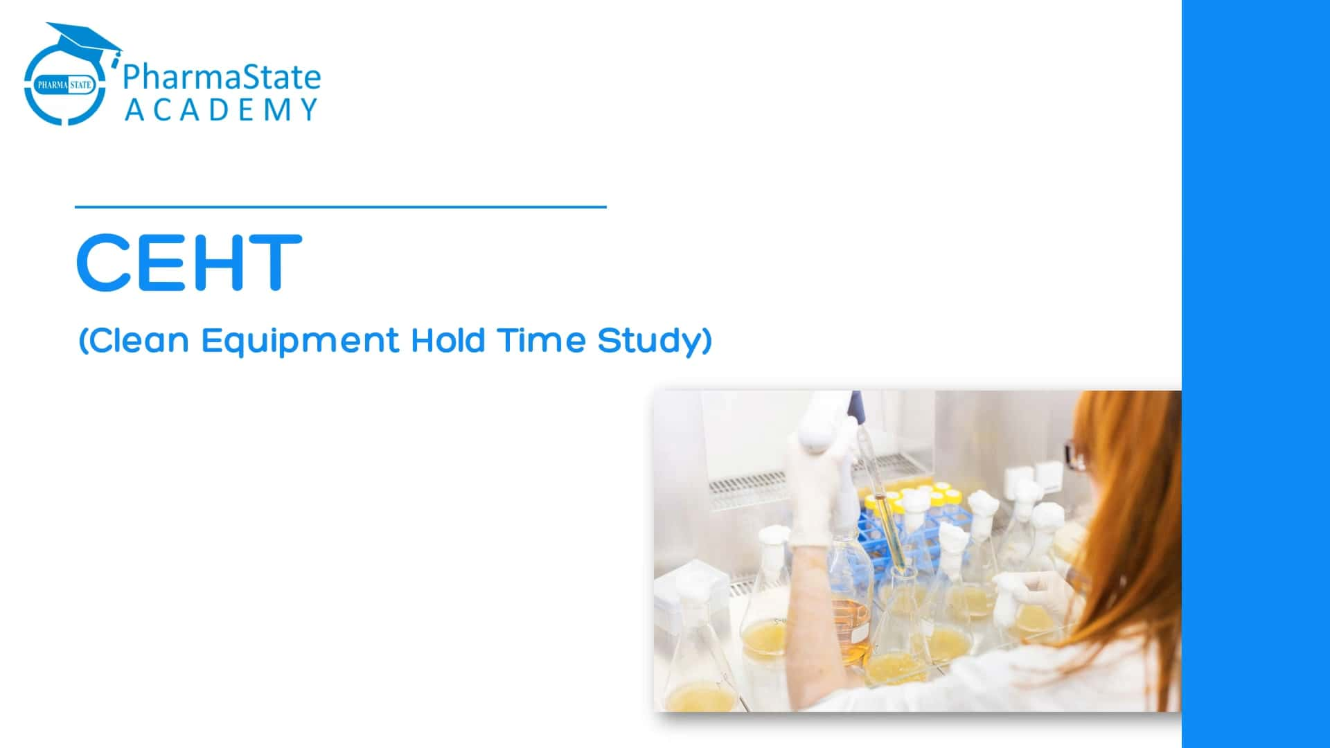 Clean Equipment Hold Time Study