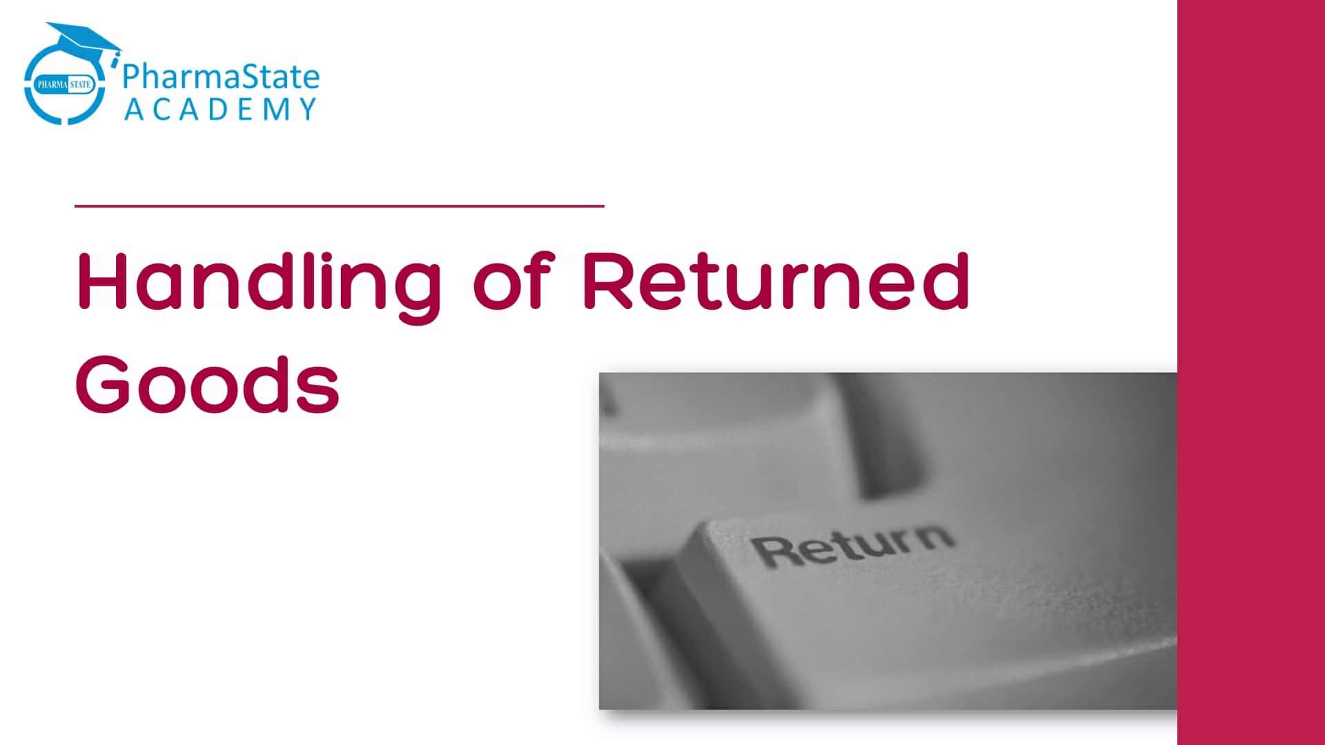 standard operating procedure for returned Pharma goods