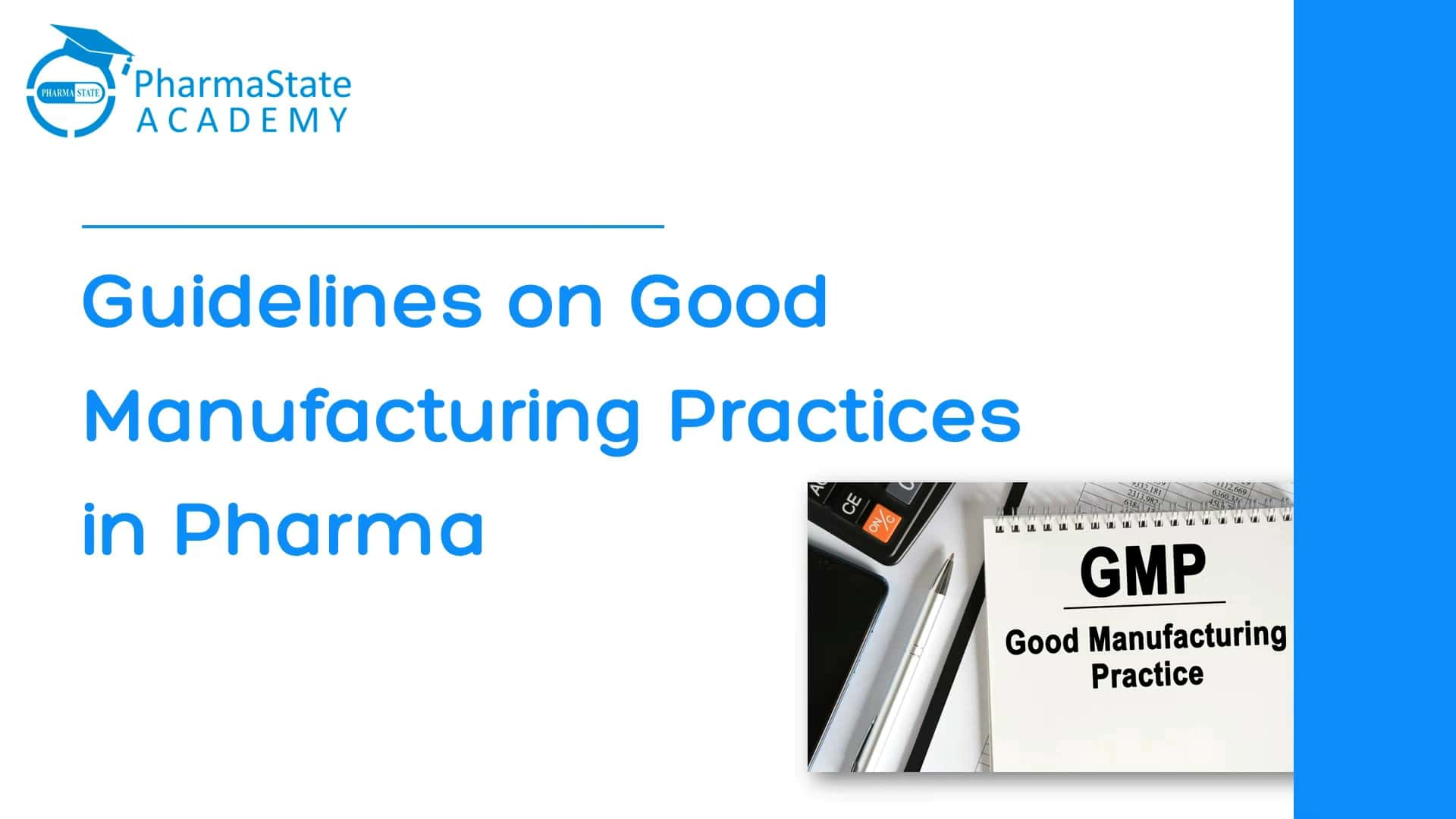Guidelines on Good Manufacturing Practices in Pharma