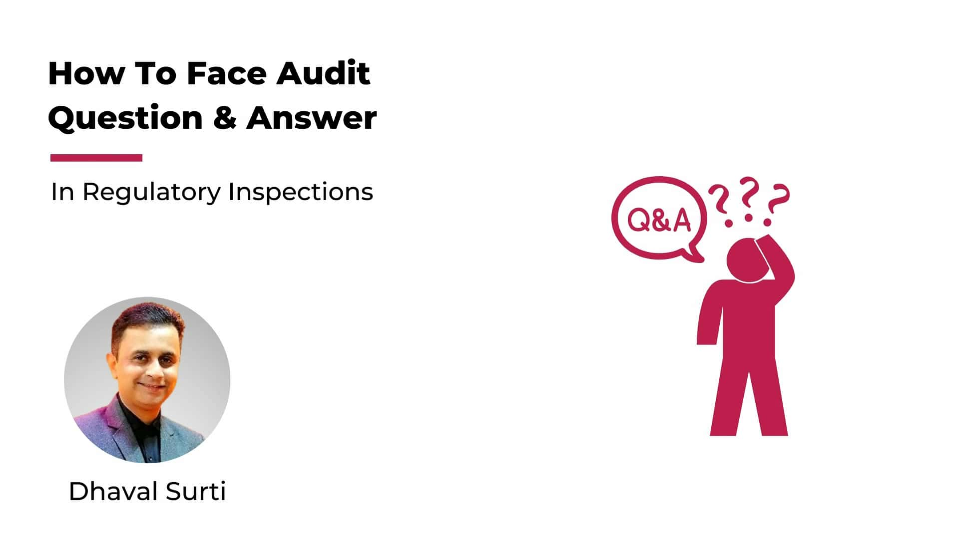How To face Audits Questions & Answers