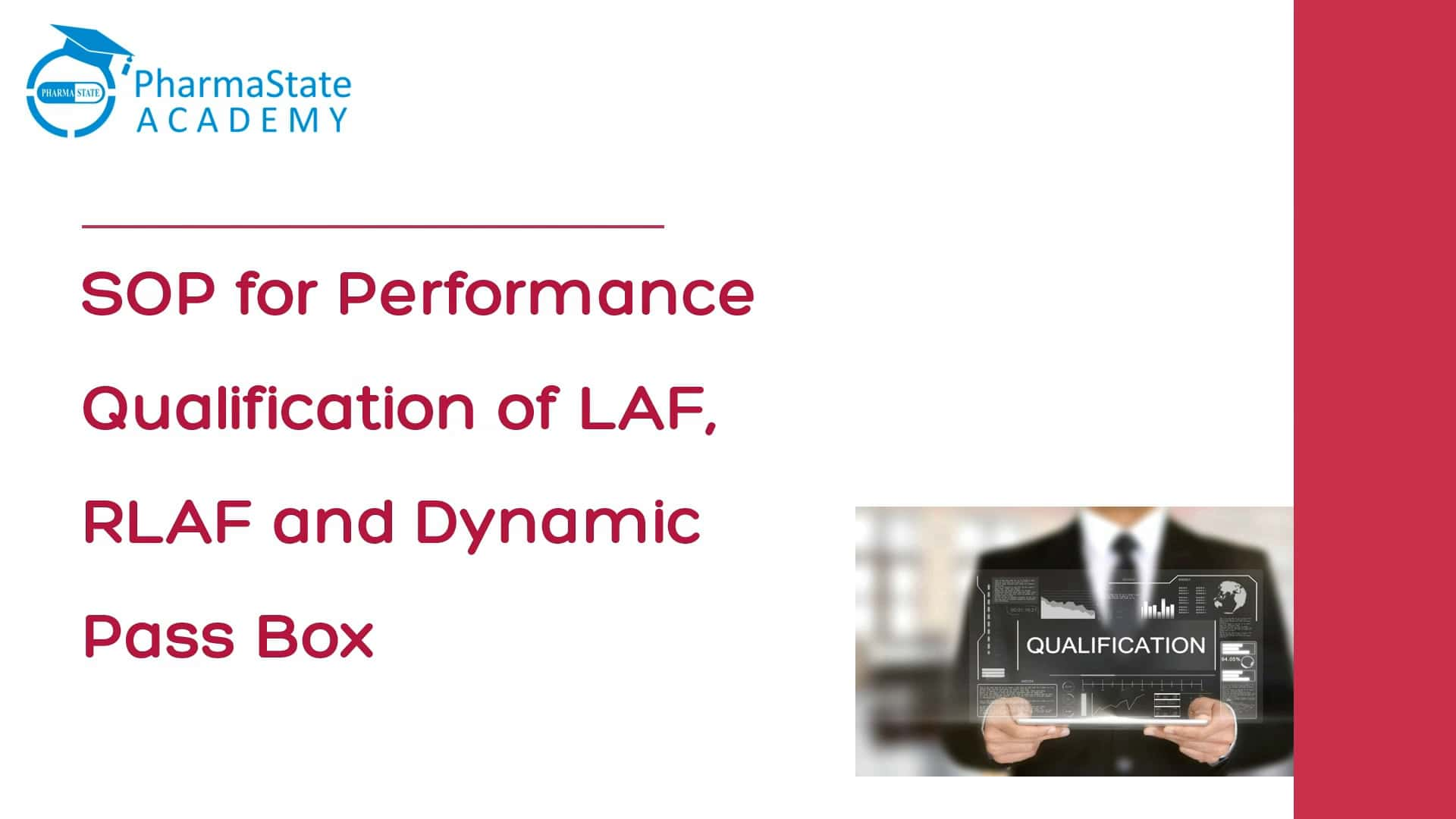 SOP for Performance Qualification of LAF, RLAF and Dynamic Pass Box