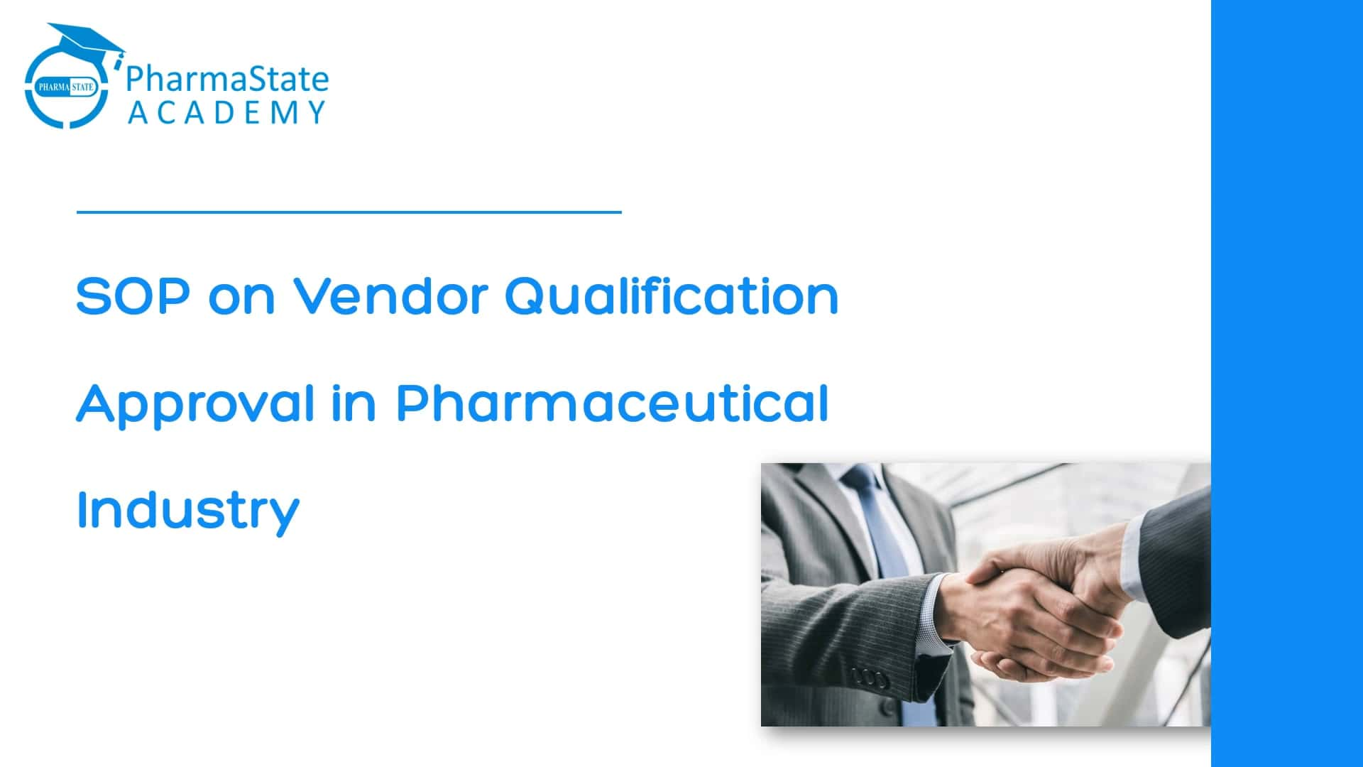 SOP for Vendor Qualification Approval in Pharmaceutical Industry
