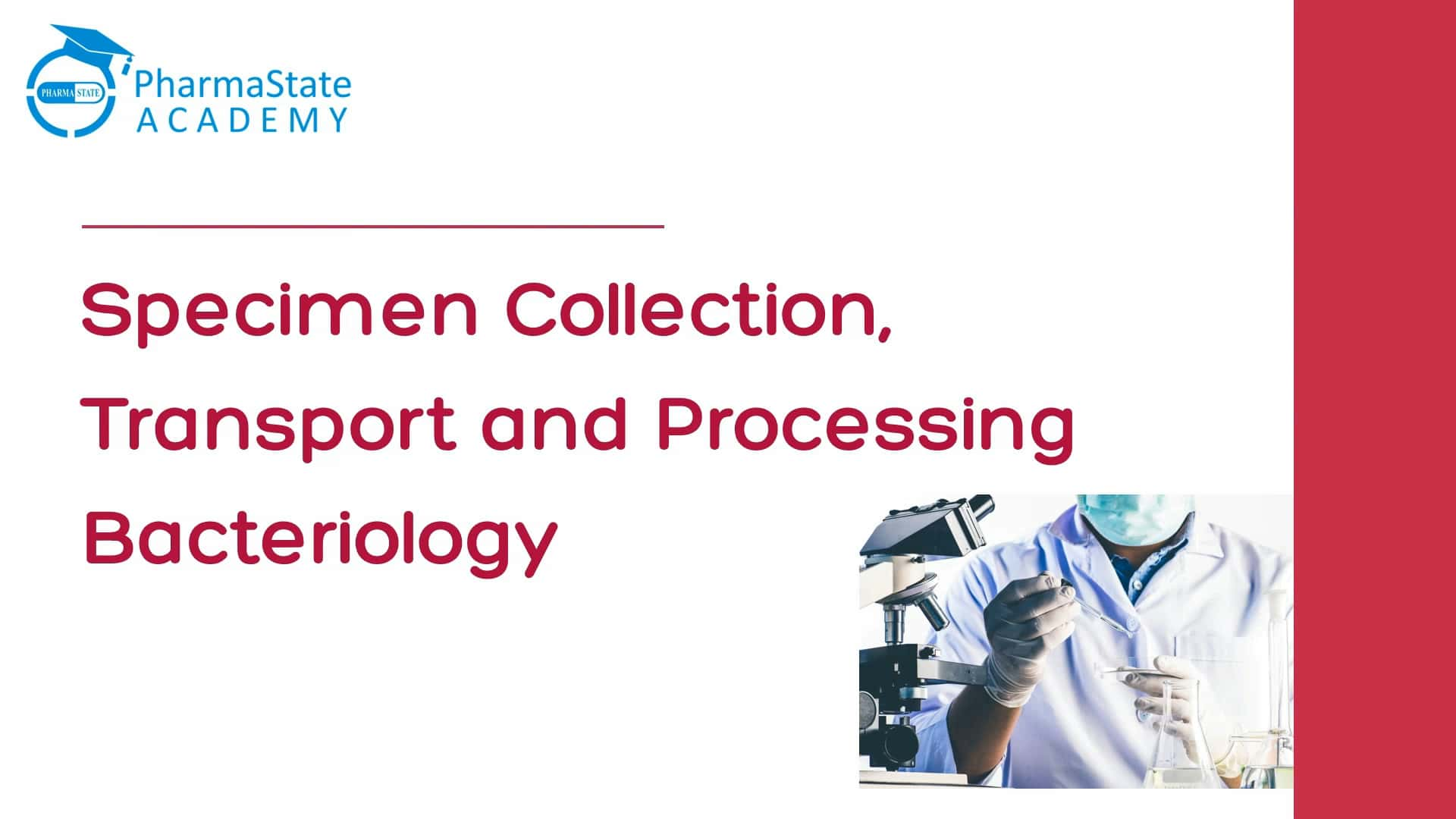 Specimen Collection, Transport and Processing Bacteriology
