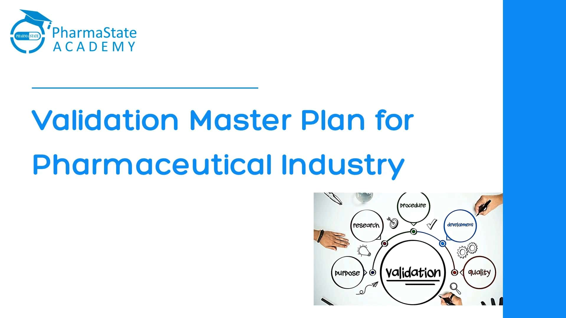 Validation Master Plan for Pharmaceutical Industry