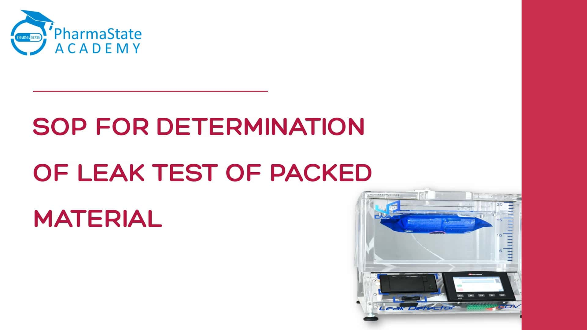 SOP FOR DETERMINATION OF LEAK TEST OF PACKED MATERIAL