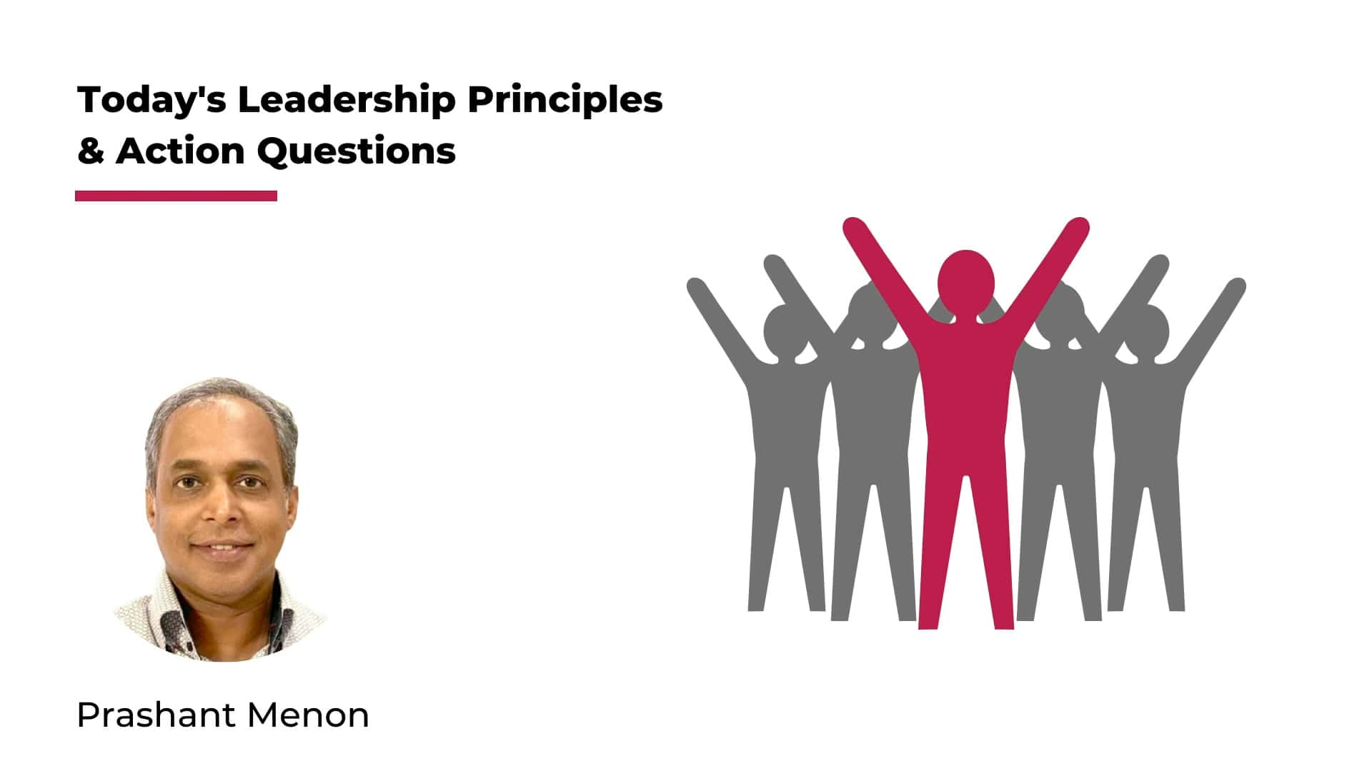 Todays Leadership Principles and Action Questions