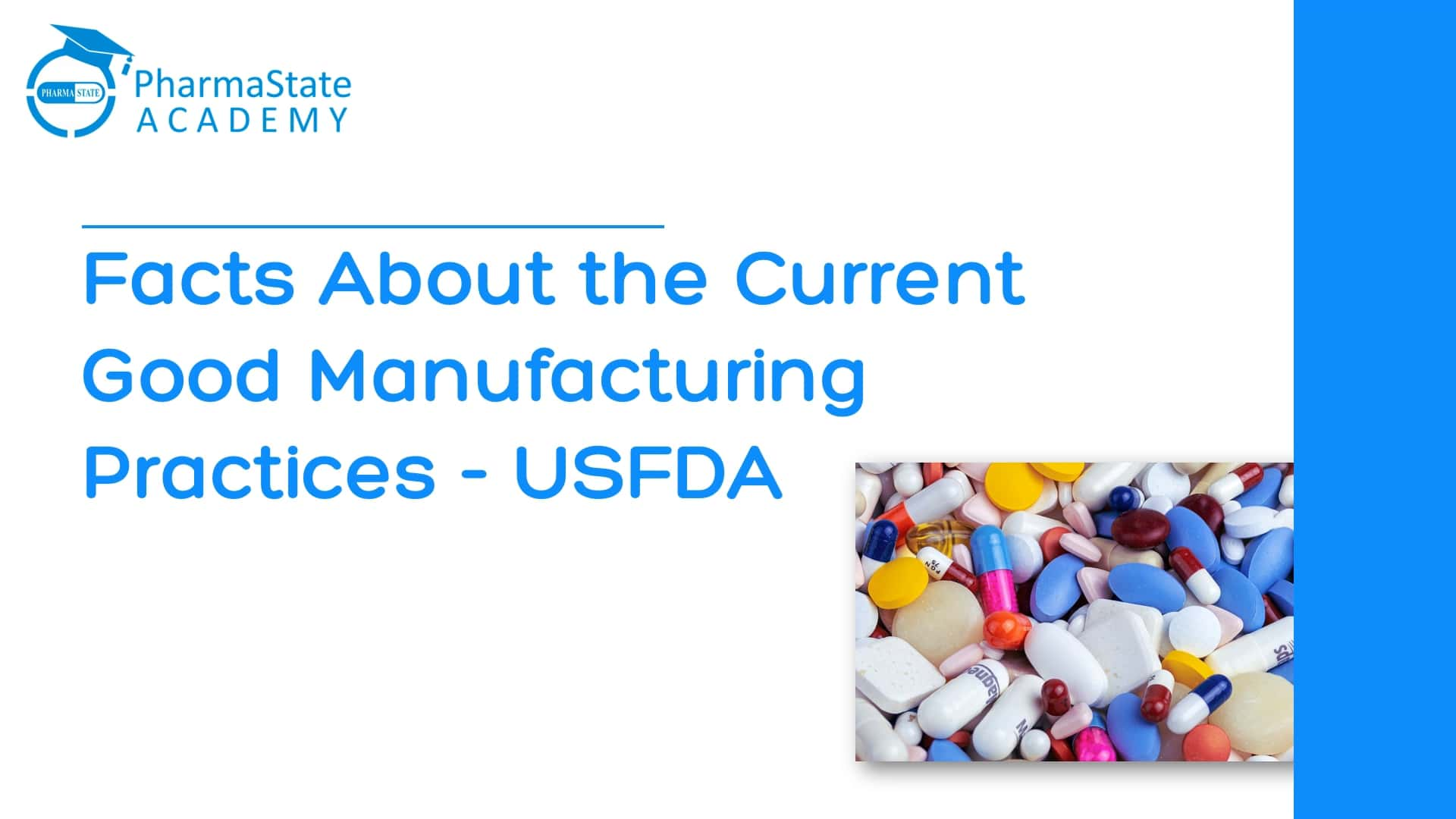 Facts About the Current Good Manufacturing Practices