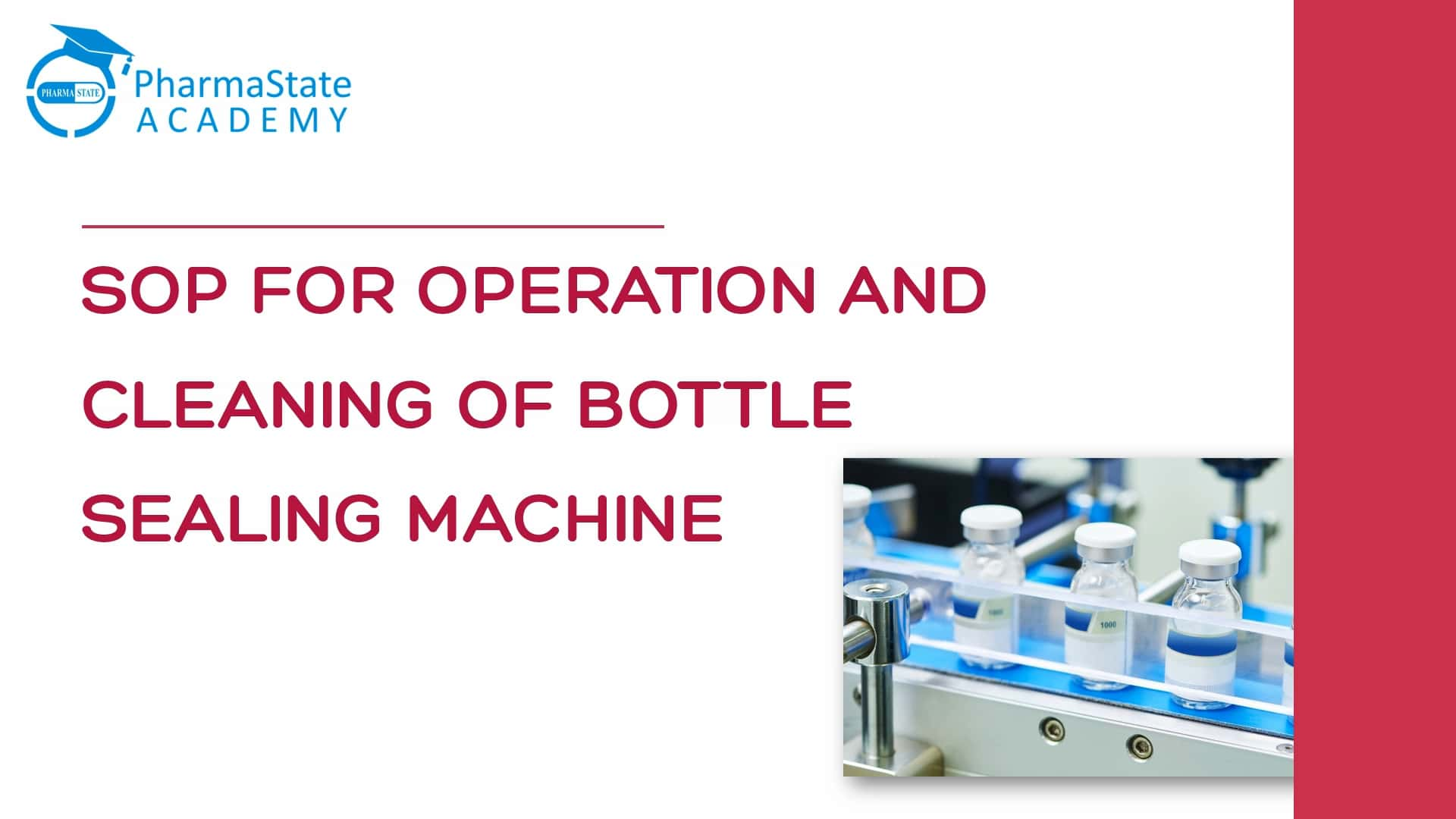 SOP For Operation And Cleaning of Bottle Sealing Machine